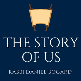 a nazy blue background, a torah scroll unfurled, text reads the story of us, rabbi daniel bogard